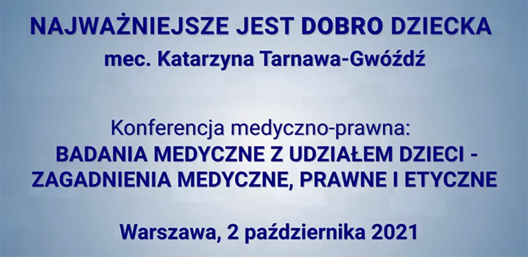 Badania medyczne z udziałem dzieci, Konferencja w Warszawie – r. pr. Katarzyna Tarnawa-Gwóźdź, adw. Maja Gidian, not. Beata Zdziebłowska-Gidian
