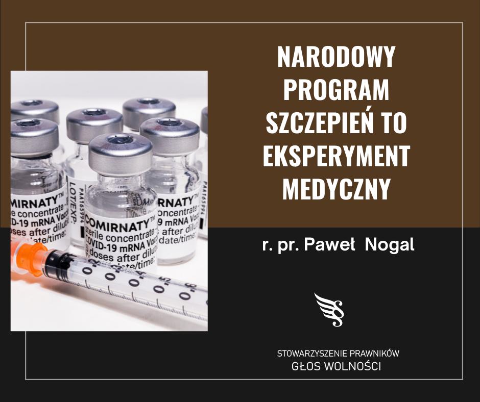 Narodowy Program Szczepień to eksperyment medyczny