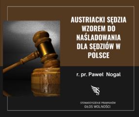 Austriacki sędzia wzorem do naśladowania dla sędziów w Polsce